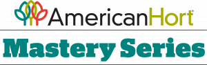 AmericanHort Mastery Series
