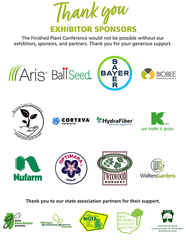 Thank you to our exhibitor sponsors! The Finished Plant Conference would not be possible without our exhibitors, sponsors, and partners. Thank you for your generous support.